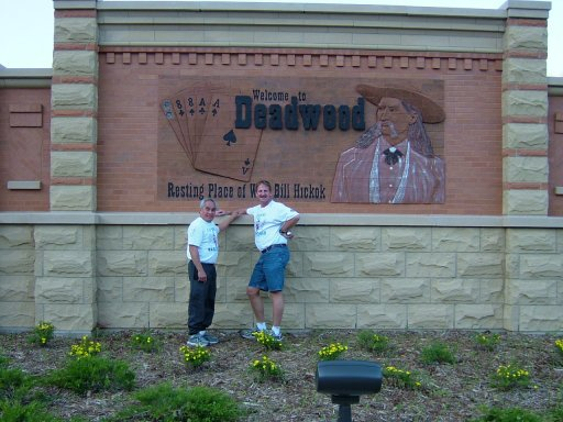 Jose' Nebrida and Jerry Schaver at the Deadwood Welcome sign. Both there for the marathon on June 6th, 2004.